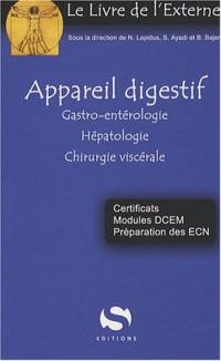 Appareil digestif : Gastro-entérologie, Hépatologie, Chirurgie viscérale