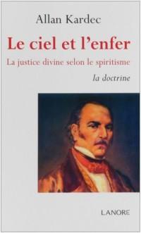 Le ciel et l'enfer : La justice divine selon le spiritisme