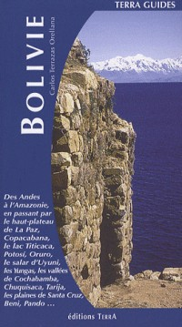 Guide de la Bolivie: A la découverte de la Bolivie