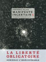 Manifeste Incertain T4