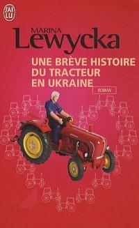 Une brève histoire de tracteur en Ukraine