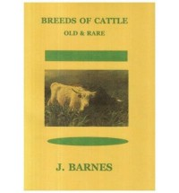 [OLD AND RARE BREEDS OF CATTLE] by (Author)Barnes, J on Sep-01-03