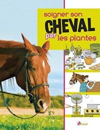 Soigner son cheval par les plantes