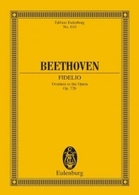 Fidelio Opus 72b - Overture to the Opera