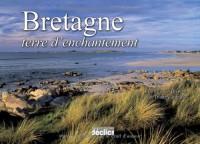 Bretagne, terre d'enchantement