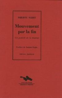 Mouvement par la fin : Un portrait de la douleur