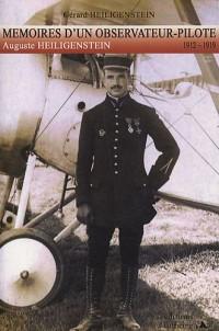 Mémoires d'un Observateur-Pilote 1912-1919 : Auguste Heiligenstein