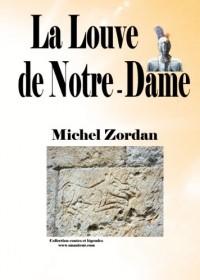 La Louve de Notre-Dame - Collection Contes et Legendes