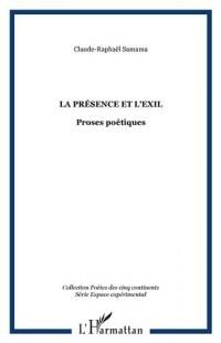 La Présence et l'Exil