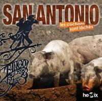 San antonio-les cochons sont laches/MP3/p.cons.22,00e-