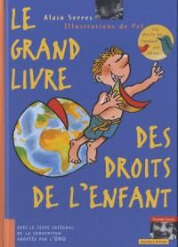 Le Grand livre des droits de l'enfant - édition 2010