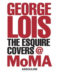 George Lois: The Esquire Cover at MOMA
