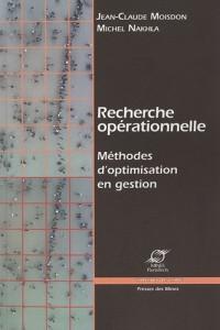 Recherche opérationnelle: Méthodes d'optimisation en gestion.