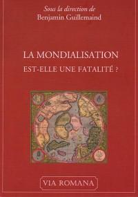 La mondialisation est-elle une fatalité ? : Actes du 5e colloque subsidiariste de l'Alliance sociale, 4 mars 2006