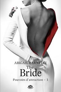 The Bride: Pouvoirs d'attraction, T3