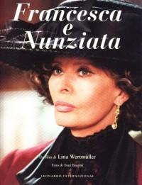 Francesca e Nunziata. Un film di Lina Wertmüller
