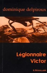 Légionnaire Victor