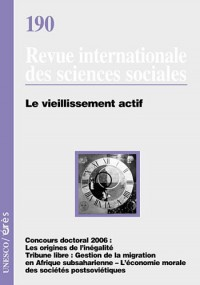 Revue internationale des sciences sociales, N° 190 : Le vieillissement actif