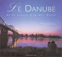 Le Danube : De la source à la mer Noire