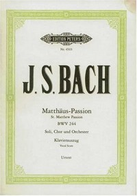 Matth?us-Passion BWV 244