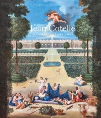 Jean Cotelle (1646-1708) : Des jardins et des dieux