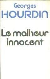 Le malheur innocent