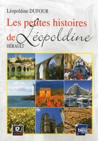 Les petites histoires de Léopoldine : Hérault
