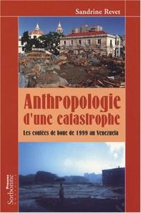 Anthropologie d'une catastrophe : Les coulées de boue de 1999 au Venezuela