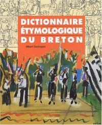Bretagne : Langue et Culture - Dictionnaire étymologique du Breton