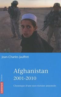 Afghanistan 2001-2010 : Chronique d'une non-victoire annoncée