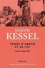 Terre d'amour et de feu : Israël 1926-1961 [Poche]