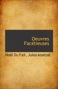 Oeuvres Facétieuses