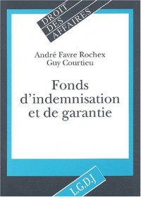 Fonds d'indemnisation et de garantie