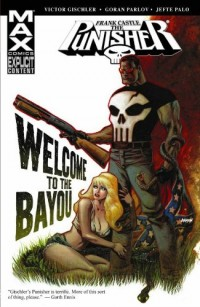 Punisher: Frank Castle Max - Welcome to the Bayou