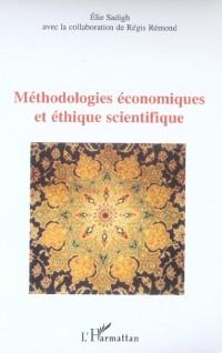 Methodologies Economiques et Ethique Scientifique