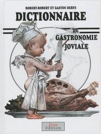 Dictionnaire de gastronomie joviale