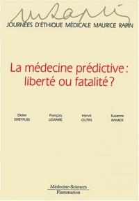 Journées d'éthique médicale Maurice Rapin : La Médecine prédictive, liberté ou fatalité ?