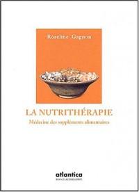 La nutrithérapie : Médecine des suppléments alimentaires