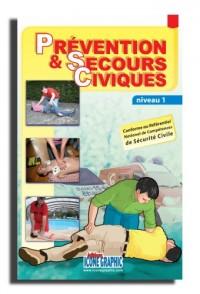 Livre Prévention & secours civiques : Niveau 1
