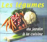 Les Légumes du jardin à la cuisine