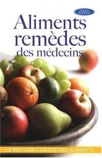 Aliments remèdes des médecins