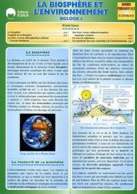 Biologie : Tome 2, La biosphère et l'environnement