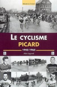 Le Cyclisme Picard 1945-1965
