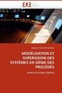 Modlisation Et Supervision Des Systmes En Gnie Des Procds