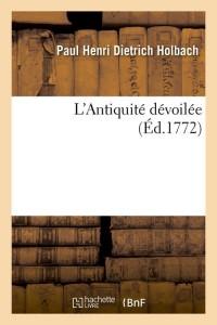 L Antiquite Devoilee  ed 1772