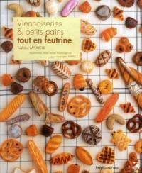 Viennoiseries & Petits Pains Tout en Feutrine