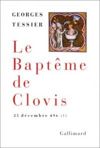 Le baptême de Clovis, 25 décembre 496 (?)