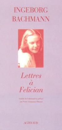 Lettres à Felician