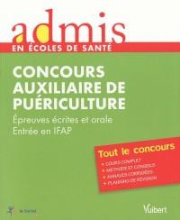 Admis - concours santé, auxiliaire de puériculture, épreuves écrites et orale, entrée en IFAP, tout le concours