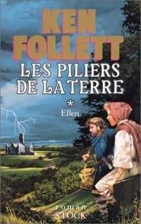 Les Piliers de la terre, tome 1 : Ellen